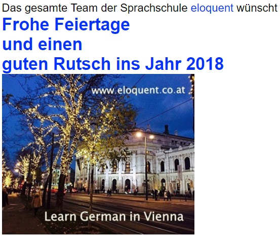 Learnt German in Viena